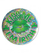 Badge Kiss me I'm Irish Saint Patrick