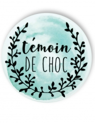 Badge épingle aquarelle Témoin de choc 56 mm
