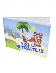 Livre d'or Vive la Retraite 80 pages 21,5 x 15,5 cm