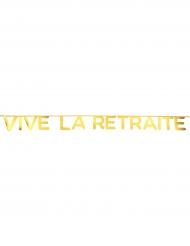 Banderole Vive la Retraite doré métallisé 2,5 m