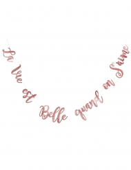 Guirlande en carton la vie est belle quand on s'aime paillettes rose gold 1,95 m