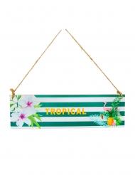 Pancarte à suspendre en bois Tropical 34 x 10 cm