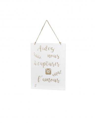 Pancarte en bois Aidez nous a capturer l'amour blanc et doré 30 x 40 cm