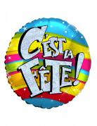 """Ballon aluminium holographique """"C'est la fête"""" 46 cm"""