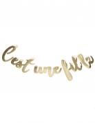 Guirlande en lettres C'est une fille doré métallisé 1,13 m